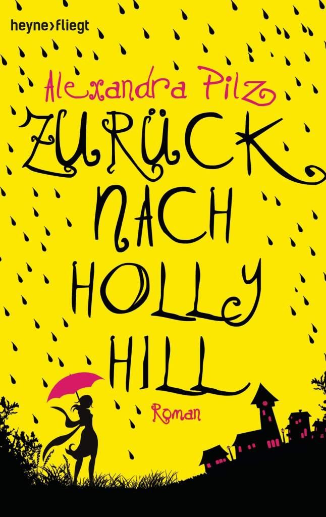 Romance Buch Zurück nach Holly Hill von Alexandra Pilz