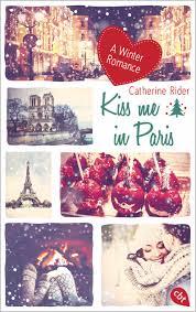 Jugendbuch Romance Kiss me in Paris von Catherine Rider