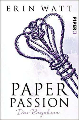 Young Adult Buch Paper Passion: Das Begehren von Erin Watt