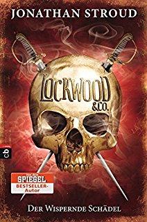 Fantasy Jugend Buch Lockwood & Co 2: Der wispernde Schädel von Jonathan Stroud