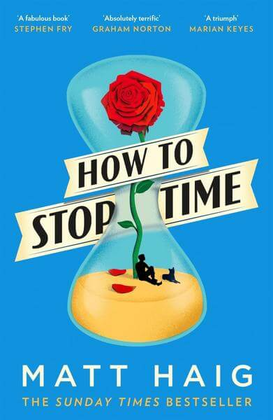 Roman Buch How to stop Time von Matt Haig