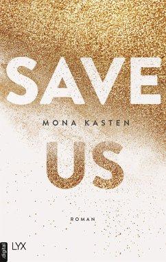 New Adult Buch Save us von Mona Kasten