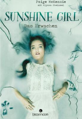 Jugend Buch Sunshine Girl: Das Erwachen von Paige McKenzie