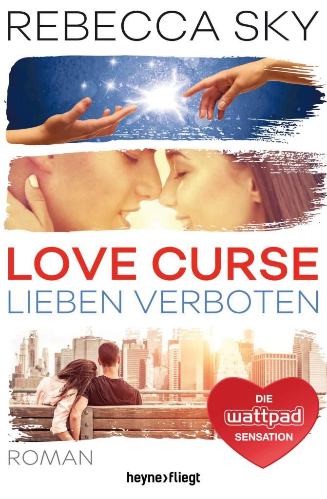 Young Adult Buch Love Curse 1: Lieben Verboten von Rebecca Sky