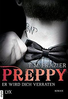 New Adult Buch Preppy Er wird dich verraten von TM Frazier