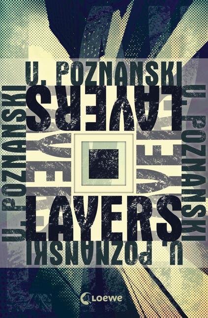 Jugendbuch Krimi Layers von Ursula Poznanski
