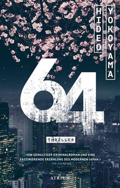 Krimi Thriller 64 von Hideo Yokoyama