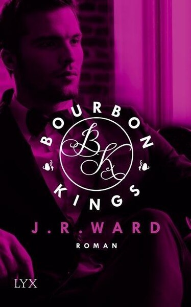 New Adult Buch Bourbon Kings von J.R. Ward