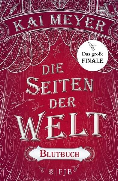Fantasy Buch Die Seiten der Welt: Blutbuch von Kai Meyer