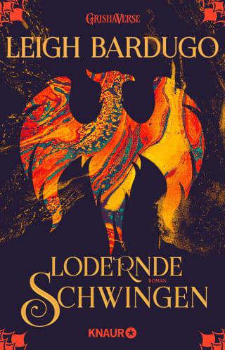 Fantasy Buch Lodernde Schwingen von Leigh Bardugo