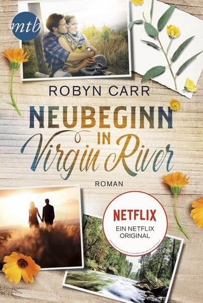 Robyn Carr Neubeginn in Virgin River