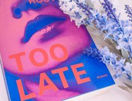Too late Rezension von Colleen Hoover