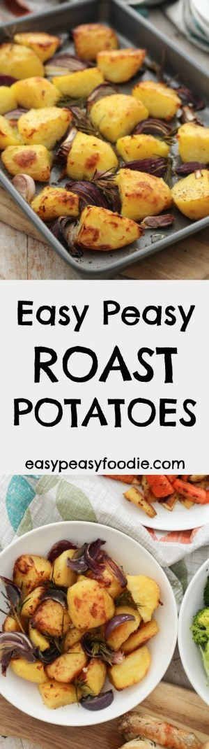 Quick, easy and delicious, these Easy Peasy Roast Potatoes are perfect for your Sunday lunch...in fact they are so quick and simple to make you could even have them as a midweek treat! #roast #potatoes #roastpotatoes #easyroastpotatoes #roastdinner #roastdinners