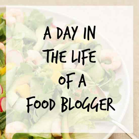 A day in the life of a food blogger