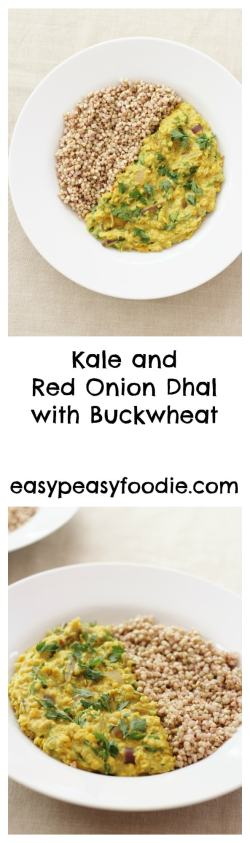 Delicious and very nutritious this Kale and Red Onion Dhal with Buckwheat is quick and easy to make and naturally gluten free, dairy free, vegetarian and vegan.