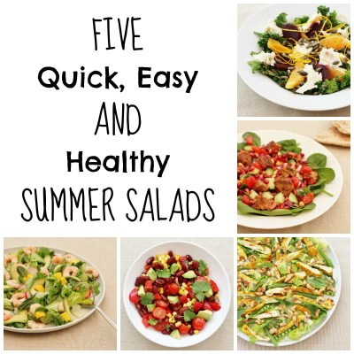 5 Quick, Easy AND Healthy Summer Salads