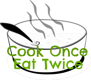 Cook Once Eat Twice