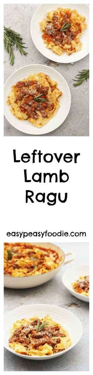 A really quick and easy recipe, this delicious Italian ragu is the perfect way to make the most of your lamb leftovers. In fact this recipe is so good it's worth buying extra lamb just to make sure you have plenty left over! #lamb #leftoverlamb #lambleftovers #leftovers #easterlamb #pappardelle #pasta #ragu #lambragu #easypeasyfoodie