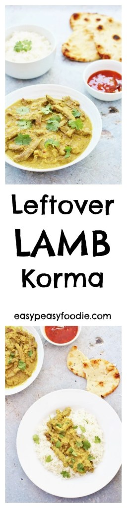 Had a delicious joint of roast lamb and wondering what to do with the leftovers? How about a quick and easy curry? This Leftover Lamb Korma takes just 25 minutes – perfect for a quick and easy midweek meal. (And if you don't have any leftover roast lamb, read on – I have tips on how to 'create' some leftovers!!) #lamb #leftoverlamb #korma #lambkorma #leftoverlambkorma #lambcurry #loveyourleftovers #easyrecipes #midweekmeals #familydinners #easypeasyfoodie