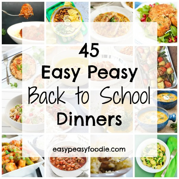Back to school doesn't mean you have to resort to frozen fish fingers and oven pizza – here are 45 Easy Peasy Back To School Dinners (that's more than one for every day in September!) to help you make and eat delicious home-cooked food – even on a busy weeknight!