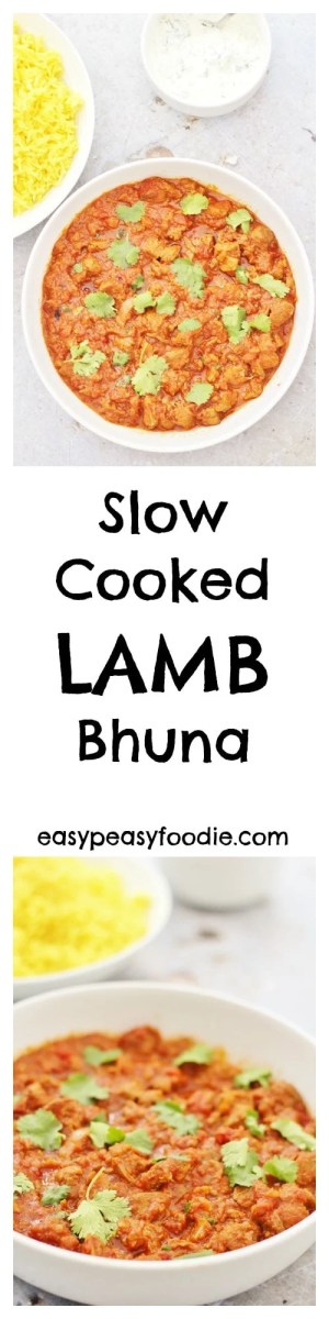 Easy, warming and delicious, this Slow Cooked Lamb Bhuna is perfect for chilly autumn and winter days. Only 10 mins prep and then let your oven or slow cooker take the strain until you are ready to eat. Make double and freeze the rest and you'll have an even easier meal for a busy day in the future! #lamb #curry #bhuna #slowcooker #slowcooking