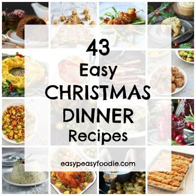 43 Easy Christmas Dinner Recipes