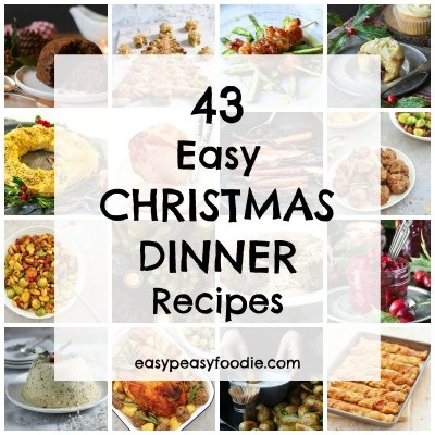 43 Easy Christmas Dinner Recipes