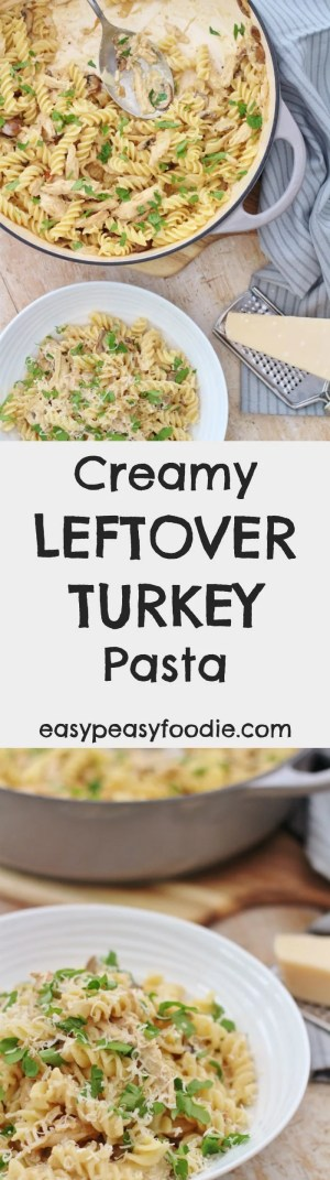 Need an easy peasy recipe for using up your leftover roast turkey? Then you need to try my Creamy Leftover Turkey Pasta. No leftover turkey? No worries, this simple alfredo pasta recipe can be made with leftover chicken or see below for how to 'create' some turkey leftovers! #cream #turkey #leftovers #leftoverturkey #turkeyleftovers #christmas #boxingday #pasta #easychristmas #easypeasyfoodie