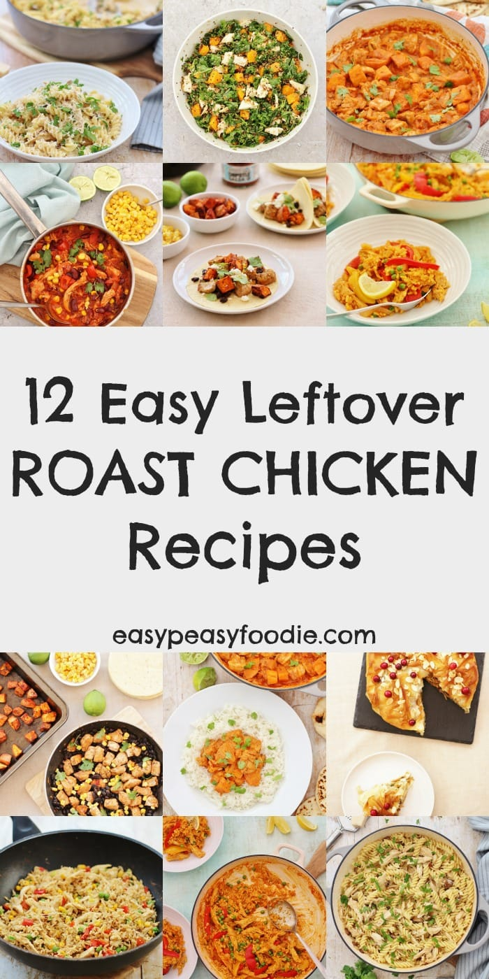 You've made a delicious roast chicken, but now you have heaps of leftovers and want to turn them into a quick and easy midweek meal that tastes awesome? Then you need to check out these 12 Easy Leftover Roast Chicken Recipes…from chicken curry to chicken fried rice, chicken pasta to chicken stew – there's so many things you can do with leftover roast chicken! #chicken #roastchicken #sundayroast #leftovers #leftover #leftoverroastchicken #easychickenrecipes #easydinners #midweekmeals #familydinners #easypeasyfoodie