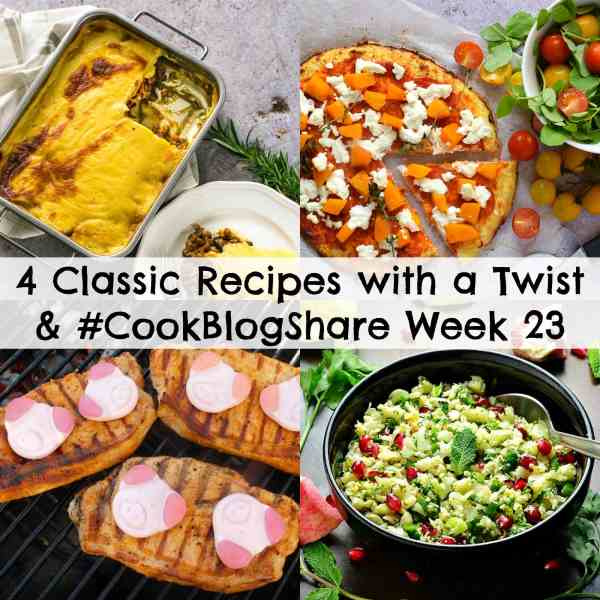 Pizza, moussaka, tabbouleh and pork steaks – all classic dishes…but these versions are all a little bit different from the usual… Check out these 4 Classic Recipes with a Twist, for some great foodie inspiration. Plus, some exciting news from me. And, of course, the linky for #CookBlogShare Week 23…