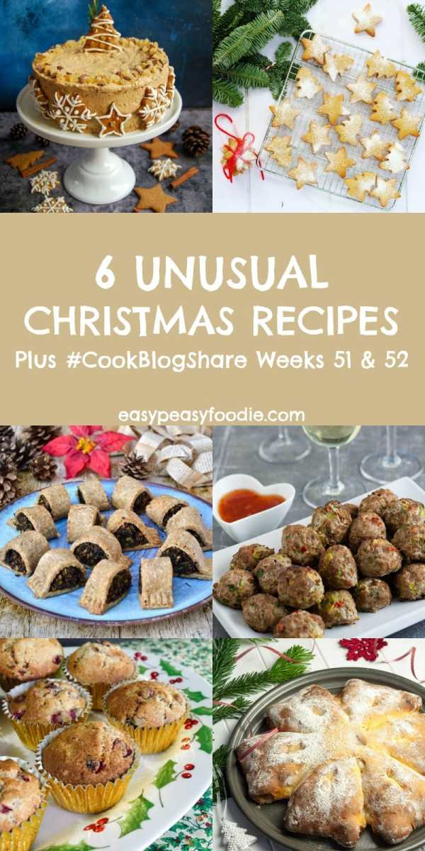 Bored with the usual Christmas fare? Then why not try one of these 6 Unusual Christmas Recipes? Plus find the linky for #CookBlogShare Weeks 51 & 52. #christmas #christmasrecipes #christmasfood #alternativechristmas #christmascake #christmaspartyfood #easypeasyfoodie #cookblogshare #freefromgang