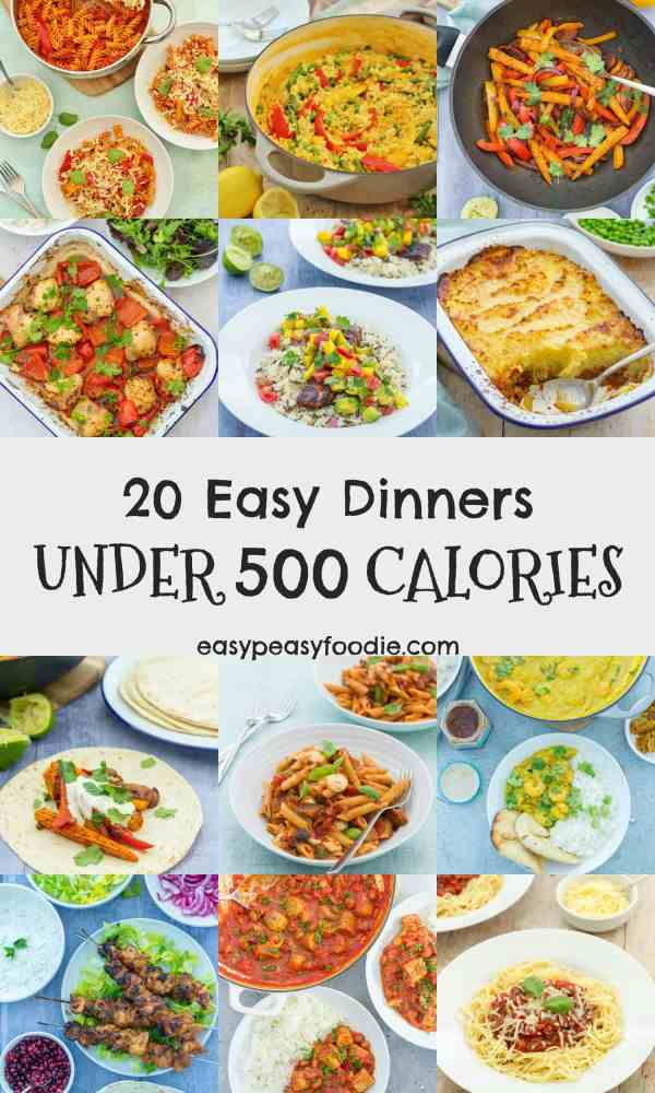 Looking to eat more healthily this year? These 20 easy dinners are all under 500 calories per portion, but are packed with flavour, family friendly (no more cooking separate meals) and won't leave you hungry, either! #under500calories #500caloriedinners #easydinners #healthydinners #easypeasyfoodie