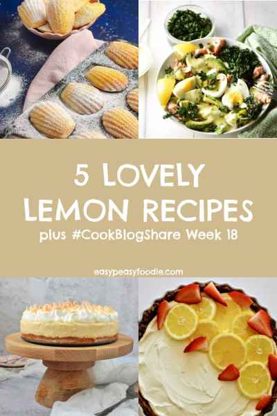 When life gives you lemons… make one of these 5 lovely lemon recipes! Plus find the linky for #CookBlogShare Week 18… #lemon #lemons #lemonrecipes #lemondessert #lemondesserts #lemonmeringuepie #lemoncheesecake #lemonmadeleines #madeleines #cheesecake #linky #linkparty #food #foodie #foodbloggers #fdbloggers #whenlifegivesyoulemons