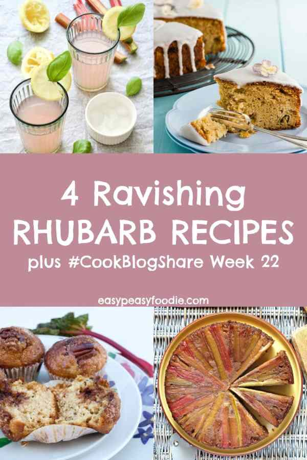 Discover the wonderful versatility of this seasonal delight with these 4 ravishing rhubarb recipes! Plus find the linky for #CookBlogShare Week 22… #rhubarb #rhubarbrecipes #seasonalrhubarb #springrecipes #rhubarbcake #rhubarbcordial #rhubarbupsidedowncake #rhubarbmuffins #easypeasyfoodie