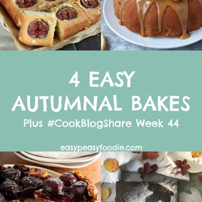 4 Easy Autumnal Bakes and #CookBlogShare Week 44