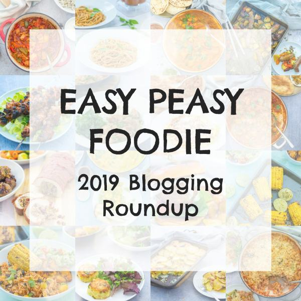 Easy Peasy Foodie 2019 Blogging Roundup & 2020 Goal Setting