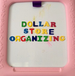 Dollar Store Organization: 6 Simple Storage Ideas