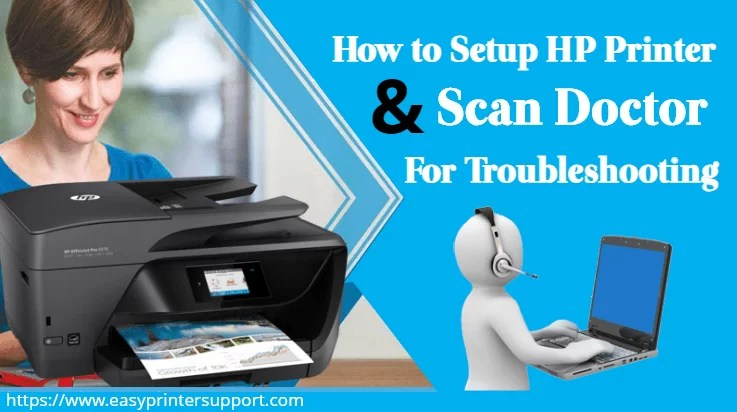 How to Setup HP Printer Scan Doctor For Troubleshooting