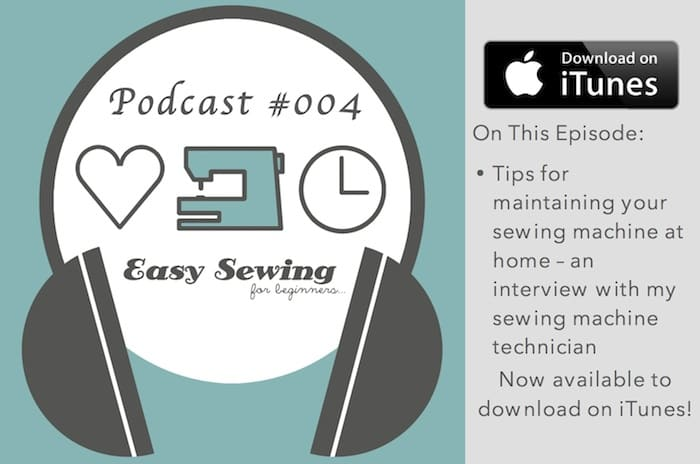 ESFB 004: Tips for Maintaining Your Sewing Machine at Home – An Interview With My Sewing Machine Technician