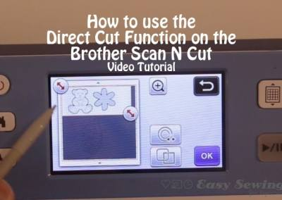 How to Use the Direct Cut Function on the Brother Scan N Cut