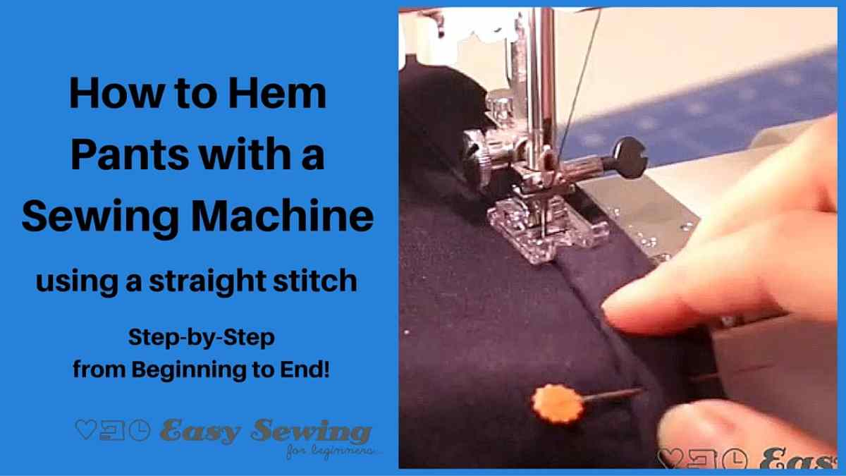 How to Hem Pants with a Sewing Machine using a Straight Stitch
