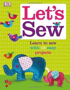 Let's Sew sewing projects for kids book