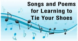 Songs and Poems to Help Kids Tie Their Shoes