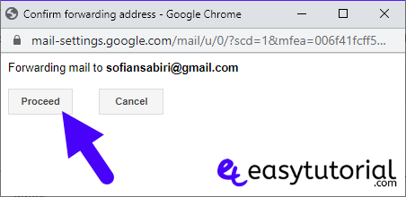 Forward Gmail Messages Another Account 3 Proceed