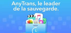 Comment transférer ses données vers le nouvel iPhone en 1 clic avec AnyTrans !