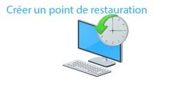 Créer un point de restauration rapidement sur Windows 10