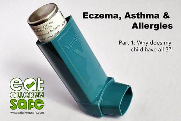 Eczema, Asthma and Allergies Part 1: Why Does My Child Have all Three?!