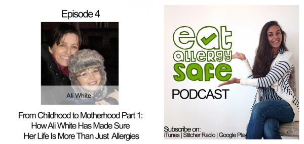Episode 4: From Childhood to Motherhood Part 1 – How Ali White Has Made Sure Her Life Is More Than Just Allergies