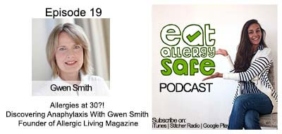 Episode 19: Allergies at 30?! Discovering Anaphylaxis in Adulthood with Gwen Smith, Founder of Allergic Living Magazine