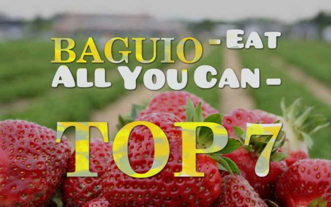 Eat All You Can in Baguio Top 7